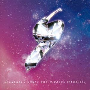Smoke And Mirrors (Remixes)