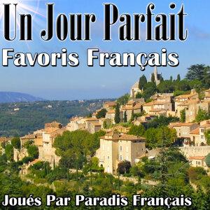 Un Jour Parfait - Favoris Français