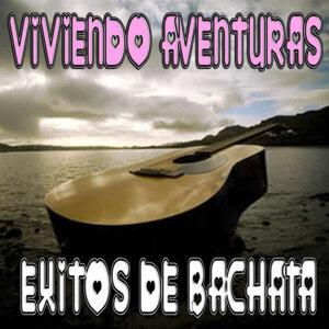 Viviendo Aventuras - Exitos de Bachata