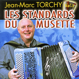 Les standards du musette Vol. 3