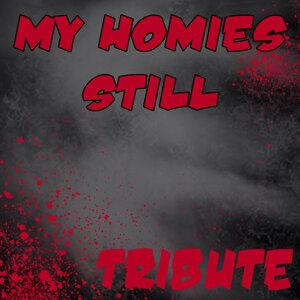 My Homies Still