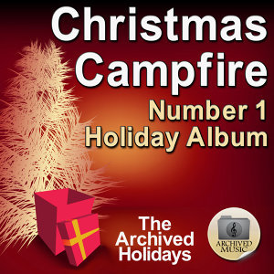Christmas Campfire (Number 1 Holiday Album)