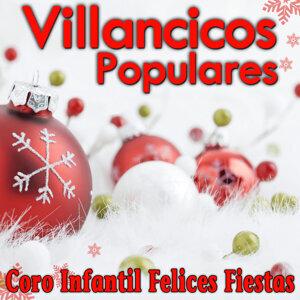 Villancicos Populares Coro Infantil Felices Fiestas