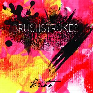 Brushstrokes Brushstrokes