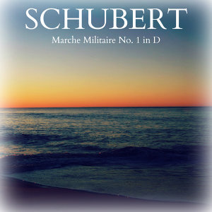 Schubert - Marche Militaire No. 1 in D