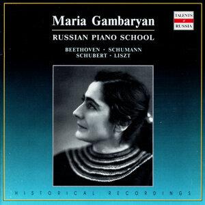Russian Piano School: Maria Gambaryan