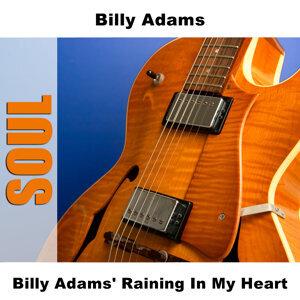 Billy Adams' Raining In My Heart