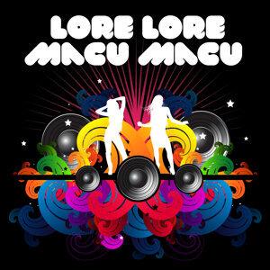 Lore Lore Macu Macu (made famous by Macu & Lore)