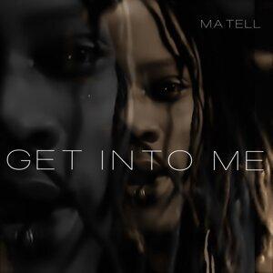 Get Into Me