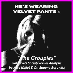 He's Wearing Velvet Pants