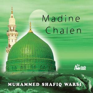 Madine Chalen - Islamic Naats