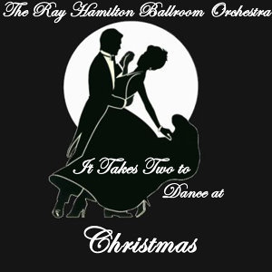 It Takes Two to Dance at... Christmas, Vol. 1