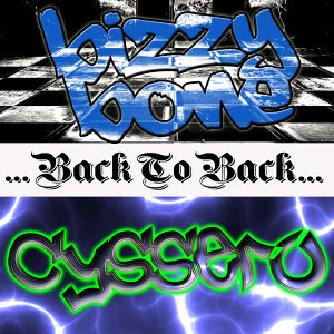 Back To Back: Bizzy Bone & Cyssero