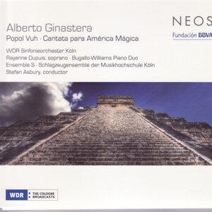 Ginastera: Popol Vuh & Cantata para América Mágica