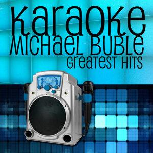 Karaoke Michael Buble Greatest Hits