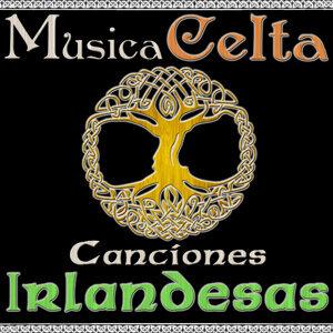 Música Celta. Canciones Irlandesas