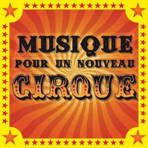 Musique Pour Un Nouveau Cirque