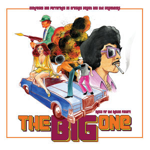 "Music for the Motion Picture ""The Big One"""