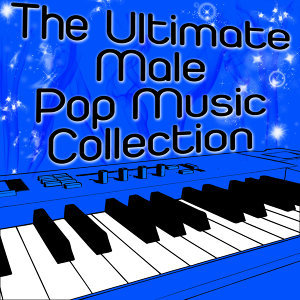 The Ultimate Male Pop Music Collection