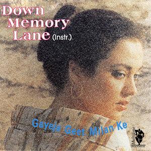 Down Memory Lane - Gayeja Geet Milan Ke