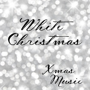 Xmas Music - White Christmas