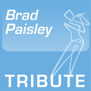 Tribute To: Brad Paisley