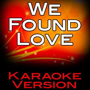 We Found Love (Karaoke Version)