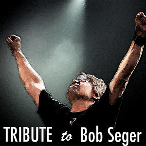 Tribute to Bob Seger