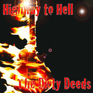 Highway To Hell The Ultimate AC/DC Tribute