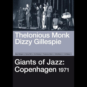 Giants of Jazz: Copenhagen 1971 (with Sonny Stitt, Kai Winding, Al Mckibbon & Art Blakey)