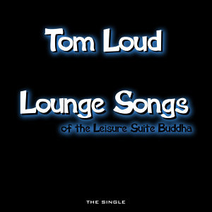 Lounge Songs of the Leisure Suit Buddha