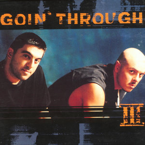Goin'Through III (With Bonus Tracks)