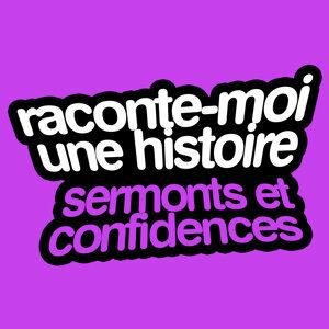 Raconte-moi une histoire, Vol. 5: Marcel Pagnol — Sermonts et confidences