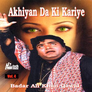 Akhiyan Da Ki Kariye Vol. 4 - Qawwalies