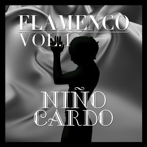 Flamenco: Niño Ricardo Vol.1