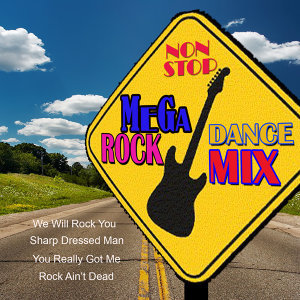 Non-Stop Mega Dance Rock Mix
