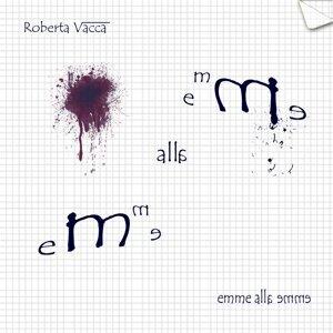 Roberta Vacca: Emme alla emme