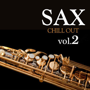 Sax Chill Out Vol.2