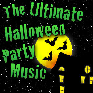 The Ultimate Halloween Party Music