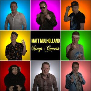 Matt Mulholland: Sings Covers