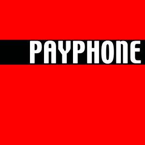 Payphone (Maroon 5 Tribute)