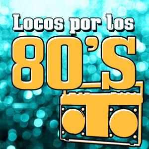 Locos por los 80's