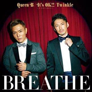 Queen B / It's OK!! ~因為有你~ / Twinkle (A版)