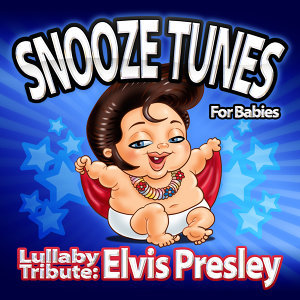 Lullaby Tribute: Elvis Presley