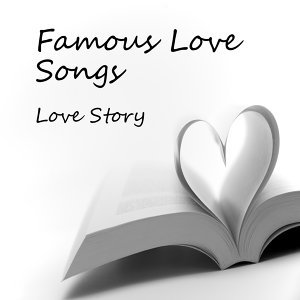 Famous Love Songs: Love Story