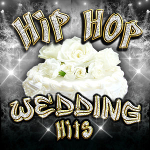 Hip Hop Wedding Hits