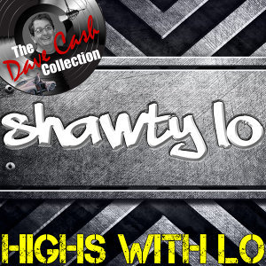 Highs With Lo - [The Dave Cash Collection]