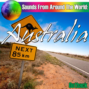 Sounds From Around The World: Australia