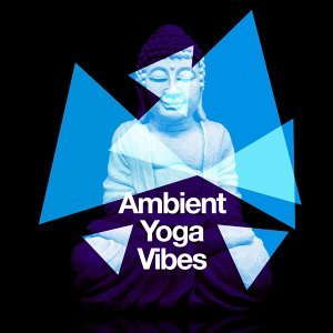 Ambient: Yoga Vibes