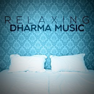 Relaxing Dharma Music